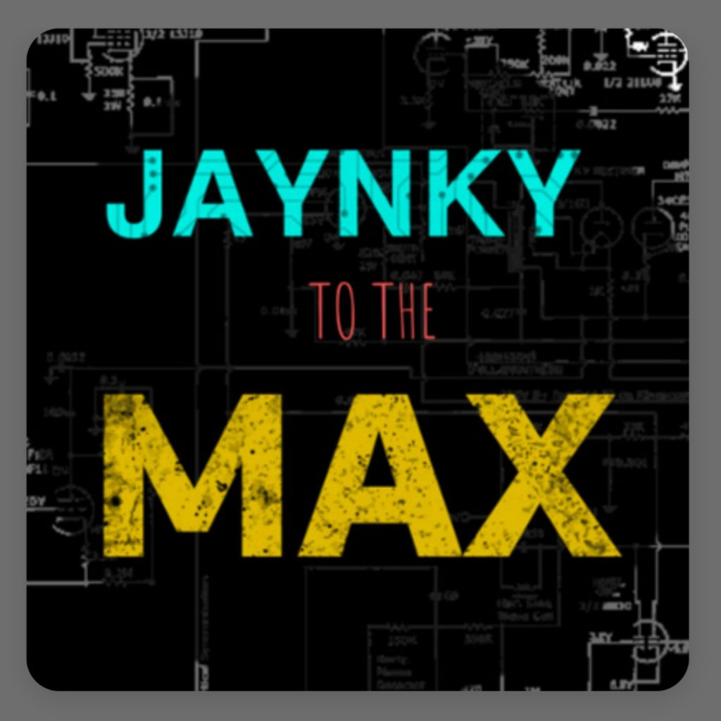 Jaynky to the Max Podcast Logo