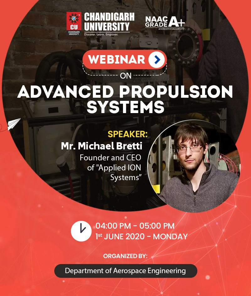 Chandigarh University - AIS Michael Bretti Guest Lecture on Advanced Propulsion Systems