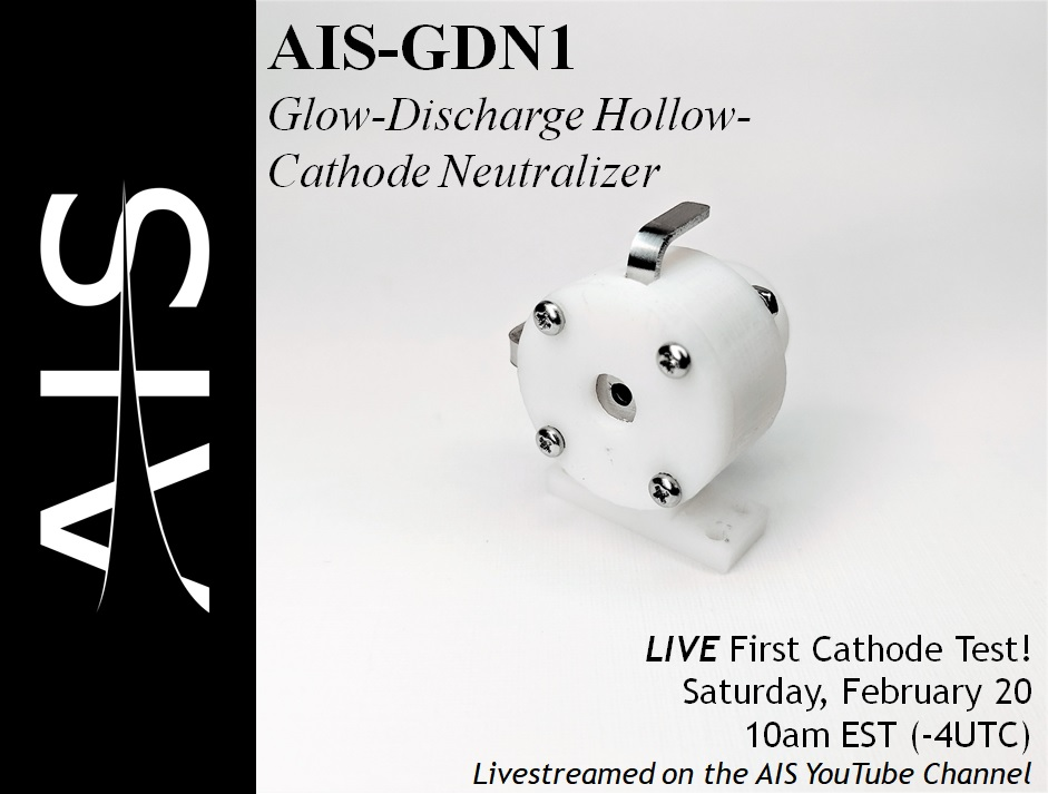 AIS-GDN1 Glow-Discharge Hollow-Cathode Neutralizer First LIVE Ignition Test Promotion