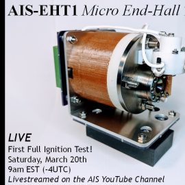 AIS-EHT1 Micro End-Hall Thruster First LIVE Full Ignition Test Promotion