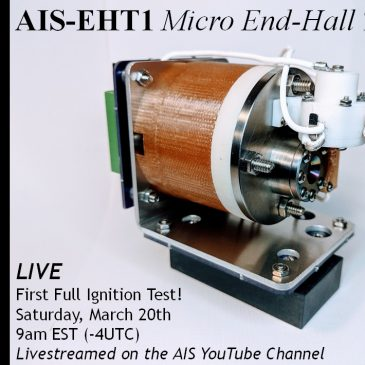 First Full Ignition Test of the AIS-EHT1 Micro End-Hall Thruster Scheduled LIVE!