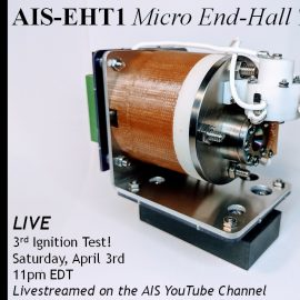 AIS-EHT1 Micro End-Hall Thruster 3rd LIVE Ignition Test Promotion